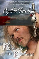 Prelude to Camelot by Cynthia Breeding