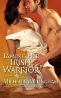 Taming Her Irish Warrior by Michelle Willingham